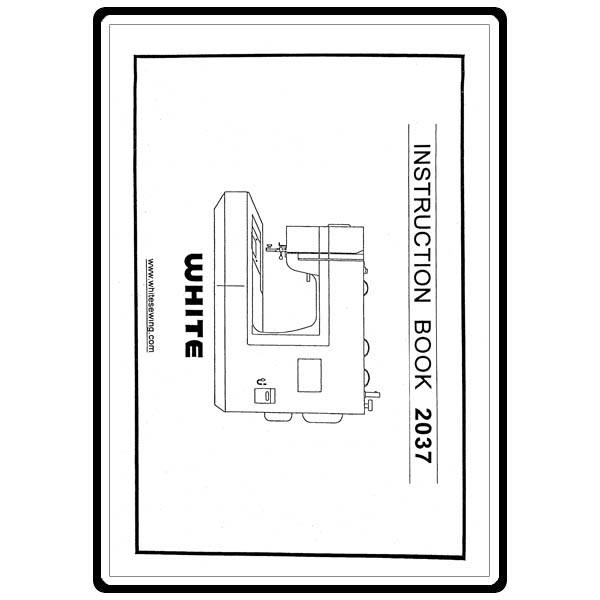 white sewing machine model 2037 instruction manual